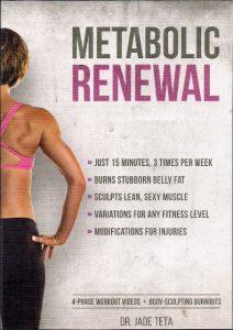 Metabolic Renewal